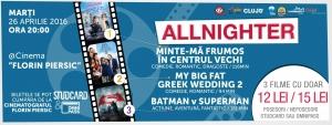 """Filme """"all night long"""" cu Allnighter la Cinema Florin Piersic"""