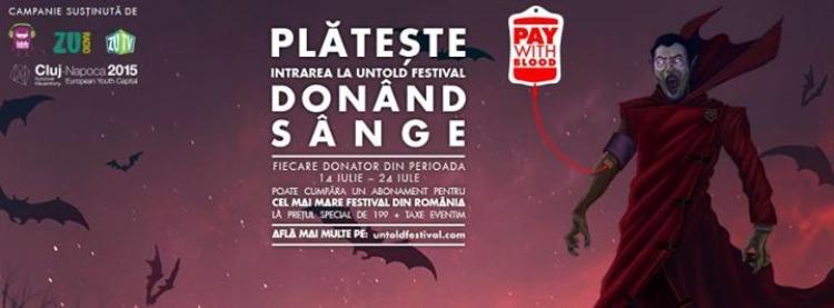 Plateste intrarea la UNTOLD Festival donand sange!