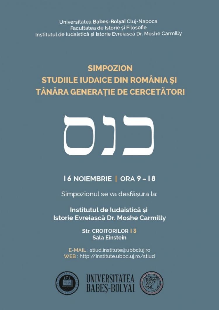 """Simpozionul """"Studiile iudaice din Romania si tanara generatie de cercetatori"""" organizat de UBB"""