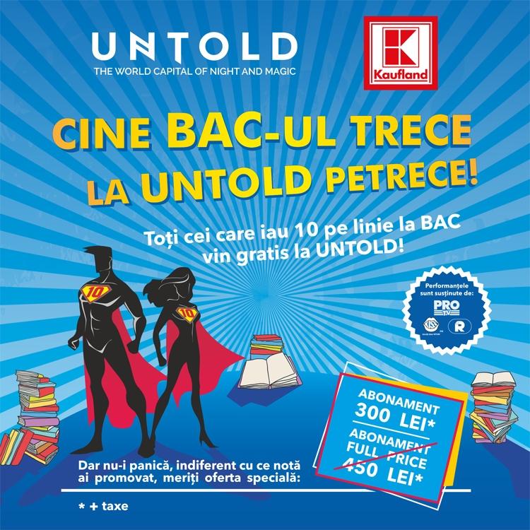 Daca iei 10 la BAC intri gratuit la UNTOLD 2016