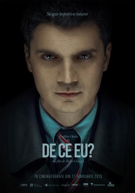 """""""De ce eu?"""", filmul inspirat de cazul procurorului Cristian Panait, din 27 februarie la cinema"""