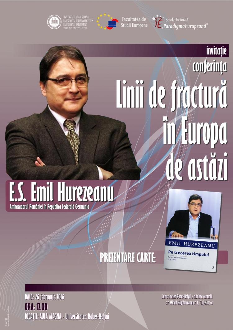 "Emil Hurezeazu va fi invitat special la conferita ""Linii de fractura in Europa de astazi"""