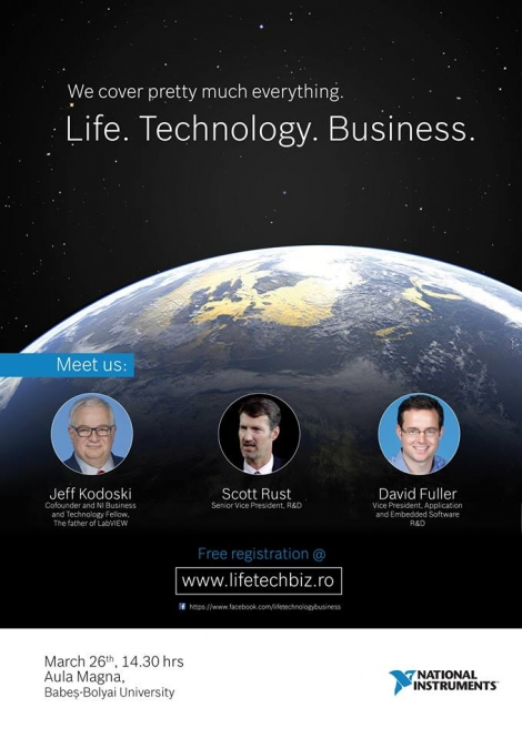 Conferinta care iti poate schimba viata, Life.Technology.Business @ 26 martie Universitatea Babes-Bolyai, Cluj-Napoca