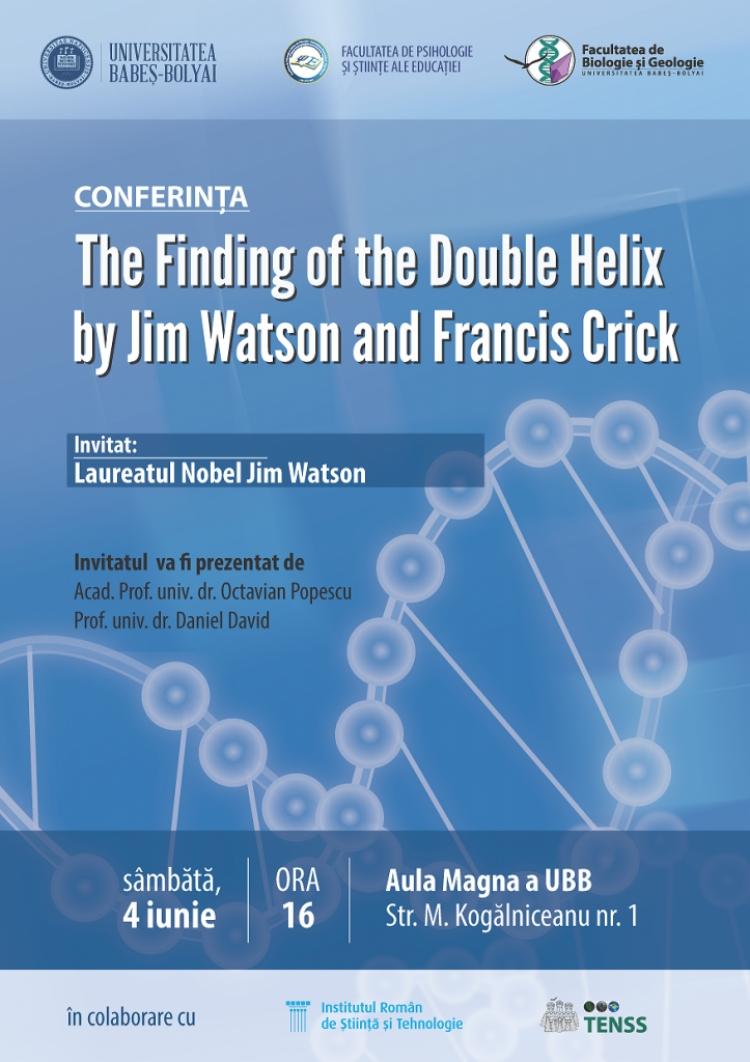 Laureatul premiului Nobel, Jim Watson, va vorbi despre descoperirea structurii moleculare a acizilor nucleici