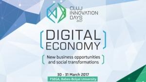 Cluj Innovation Days va pune accentul pe economia digitala in acest an