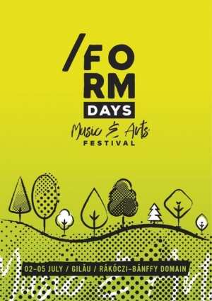 /FORM DAYS Music and Arts Festival – noul festival din judetul Cluj