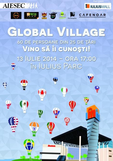 Global Village! Sau in alte cuvinte, vino sa cunosti omuleti din 25 de tari