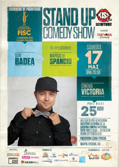 Stand up comedy cu Dan Badea, Marius și Spanciu @ 17 mai Cinema Victoria