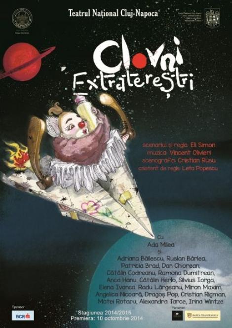 """Clovnii extraterestrii"" vin in Cluj la Teatrul National"