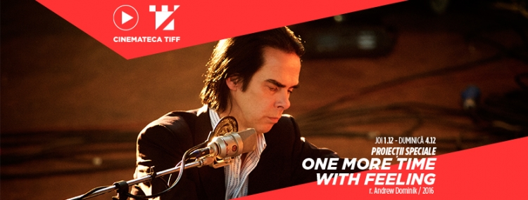 "Nick Cave, despre muzica si suferinta ""One More Time With Feeling"" la Cinemateca TIFF"
