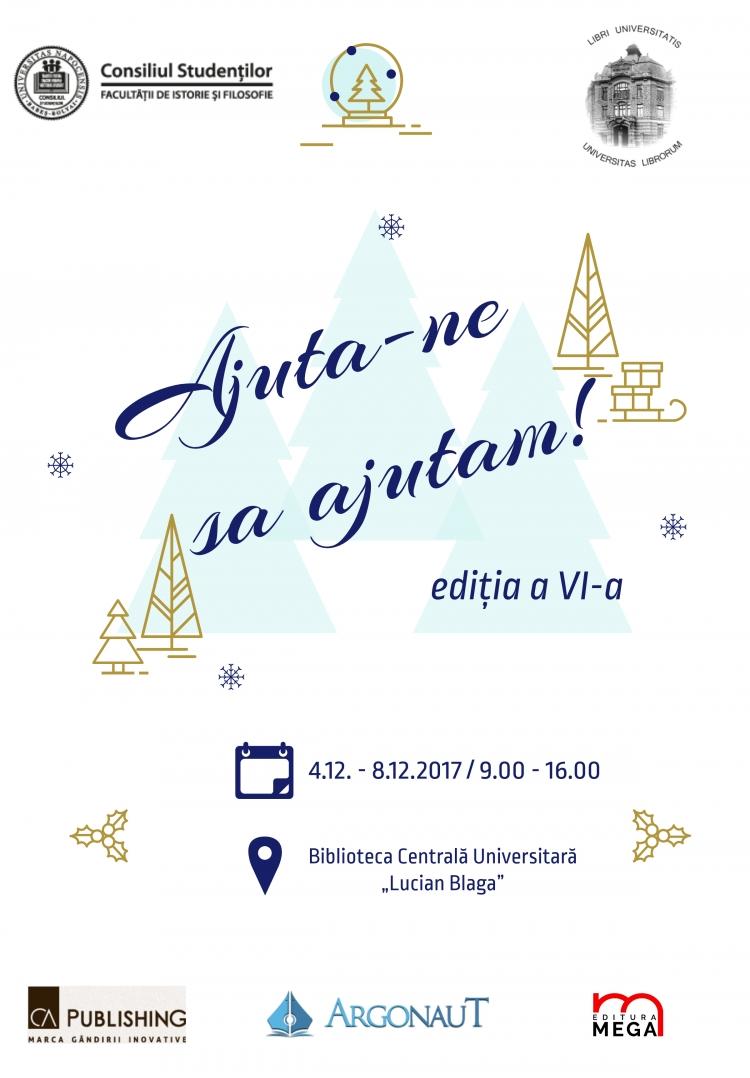 """Studentii de la Facultatea de Istorie si Filosofie organizeaza campania caritabila """"Ajuta-ne sa ajutam!"""""""
