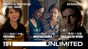#StamAcasa: premiere in weekend si filme difuzate gratuit pe TIFF Unlimited