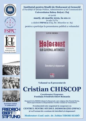 """Volumul """"Holocaust sub guvernul Antonescu"""" scris de Liviu Beris va fi prezentat la FSPAC"""