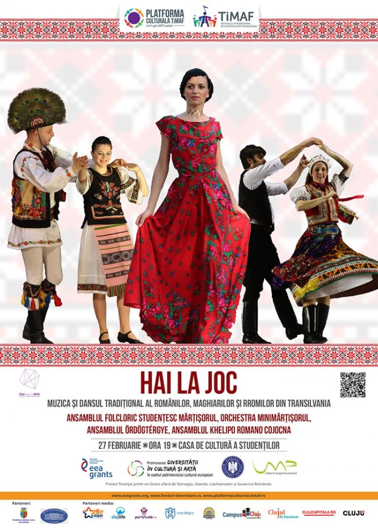 HAI LA JOC! Muzica si dansul traditional al romanilor, maghiarilor si rromilor din Transilvania @ 27 februarie Casa de Cultura