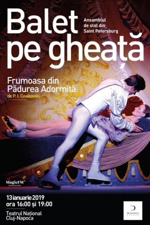 "Baletul pe gheata ""Frumoasa din padurea adormita"" revine la Cluj in 2019"