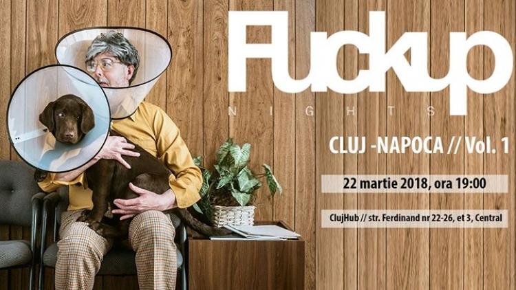 Fuckup Nights vor incepe si la Cluj din aceasta primavara