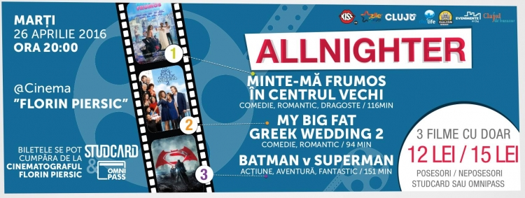 "Filme ""all night long"" cu Allnighter la Cinema Florin Piersic"