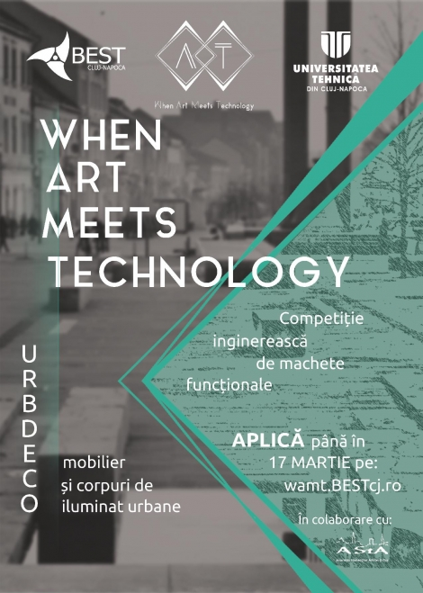 WAMT When Arts Meet Technology @ 2-17 martie Piata Unirii Cluj
