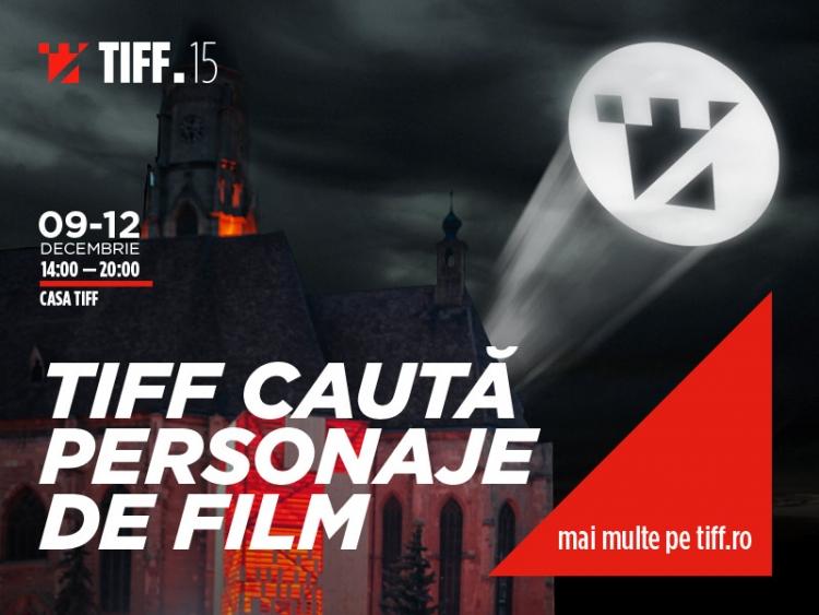 TIFF cauta personaje de film pentru 2016