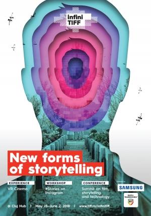 Revolutia storytelling-ului si dezvoltarea noilor tehnologii in domeniu, experimentate la infiniTIFF