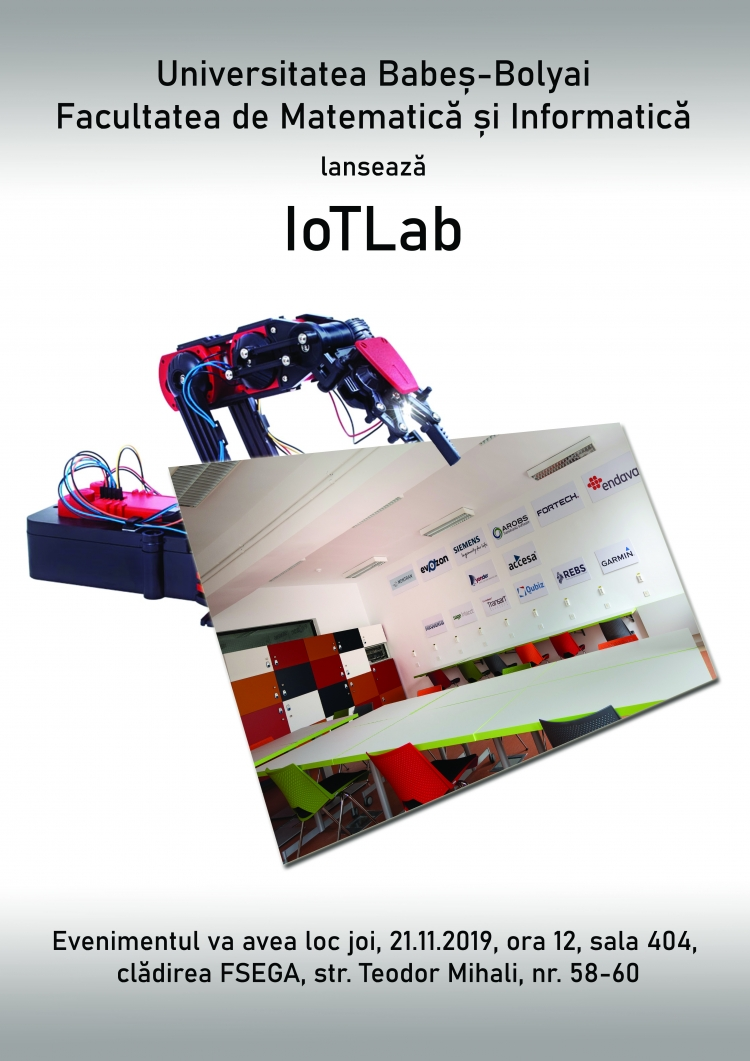 Laboatorul IoTLab (Internet of Things Lab) va fi inaugurat la UBB