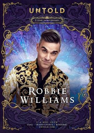Surpriza aniversara UNTOLD 2019: Robbie Williams in concert la Cluj-Napoca!