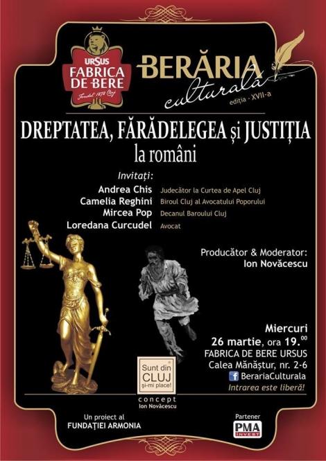 """""""Dreptatea, faradelegea si justitia la romani"""" + bere la Beraria Culturala in 26 martie"""