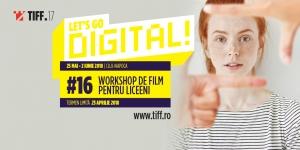 TIFF da start inscrierilor la atelierul pentru adolescenti Let's Go Digital 2018!
