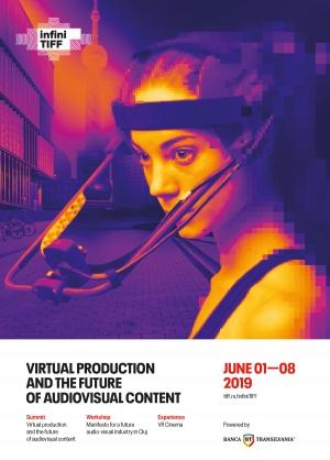 infiniTIFF 2019 - Productia virtuala si viitorul continutului audiovizual